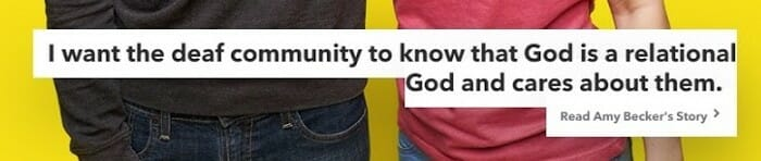 Evaluating a church website. Accessibility Test. Caption: I want the deaf community to know that God is relational and cares about them.